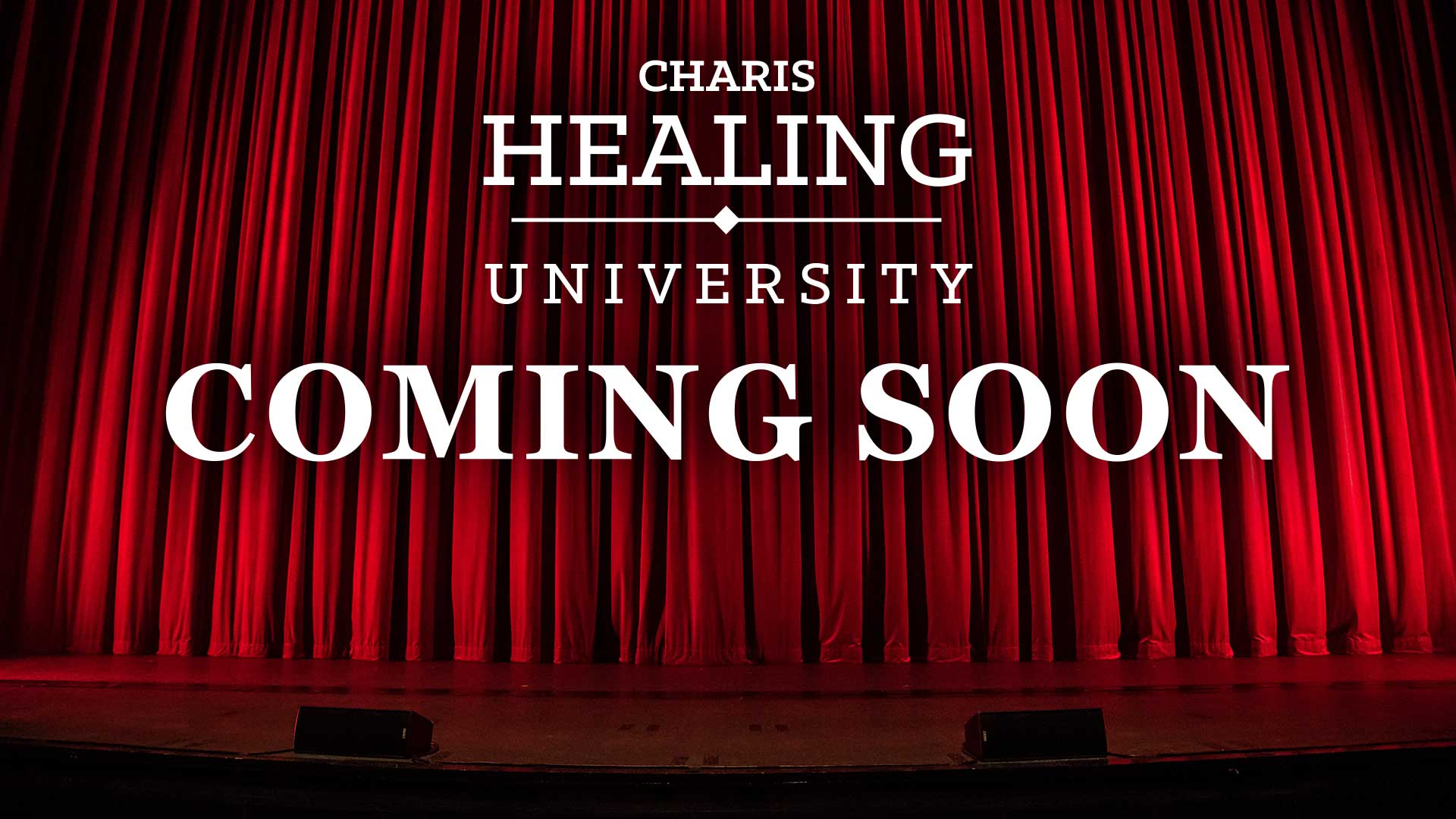 Coming Soon: Charis Healing University