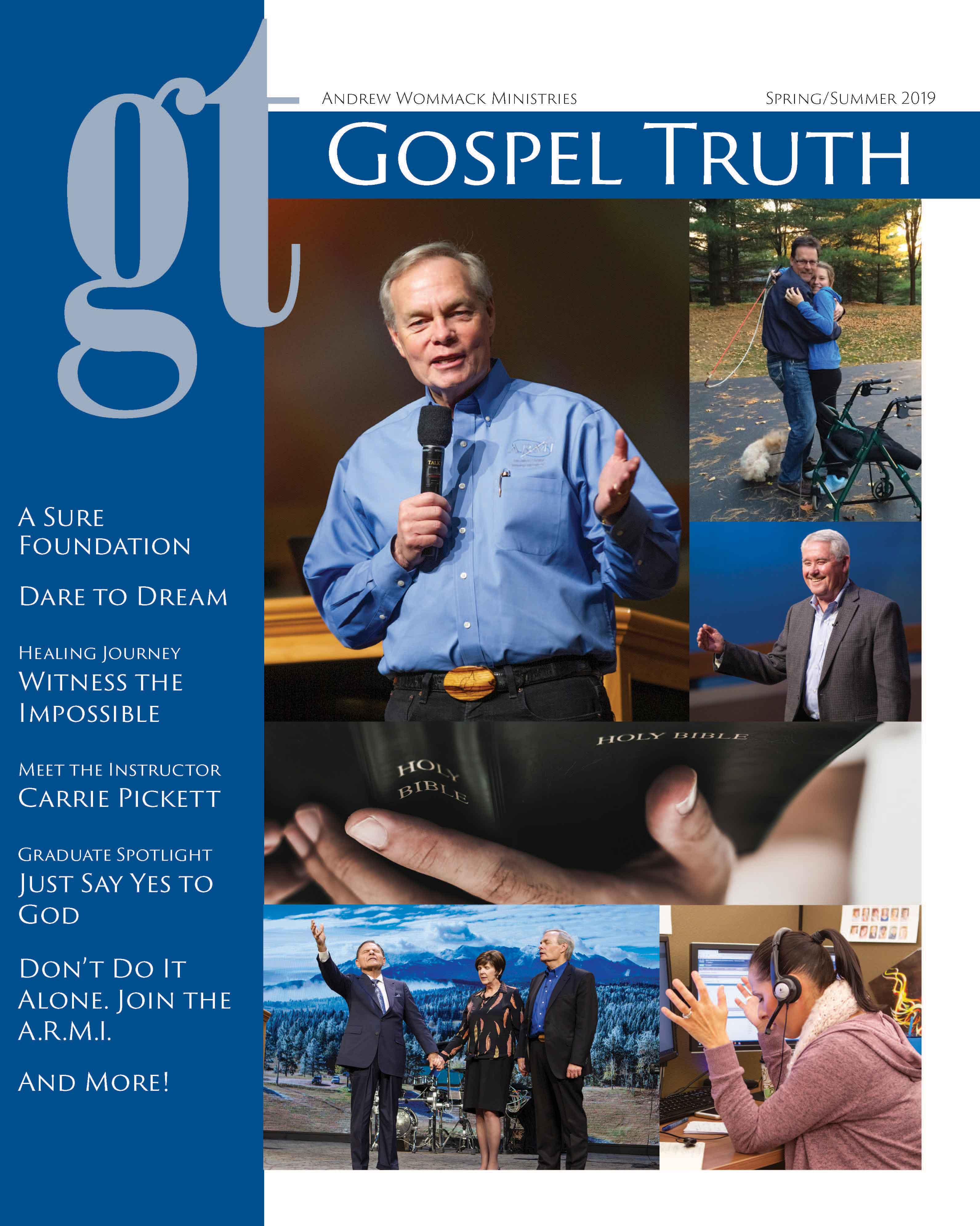 Gospel Truth Magazine - Andrew Wommack Ministries